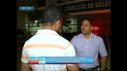 Policial militar evita roubo de carro na Ponta Verde