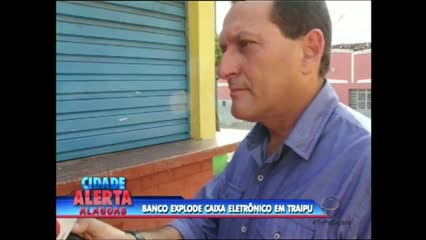 Bandidos explodiram uma agência do banco Bradesco em Traipu