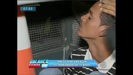 Um jovem foi preso por ameaçar a ex-namorada de 15 anos no Jacintinho