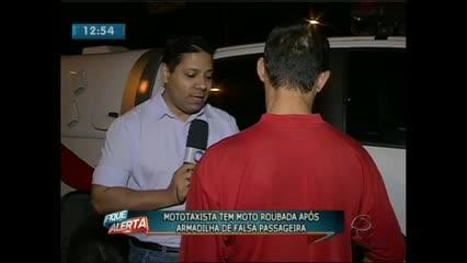 Um mototaxista teve a moto roubada após armadilha de falsa passageiraO repórter Rafael Alves tem mais detalhes deste assalto