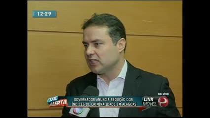 Governador fala sobre a redução da criminalidade em Alagoas