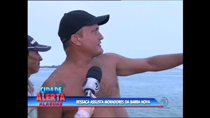 Ressaca assusta moradores da Barra Nova