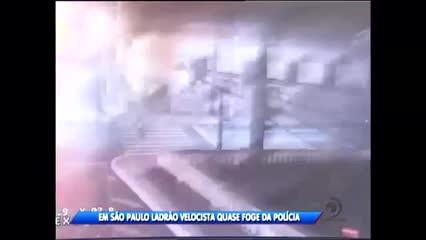 Em São Paulo ladrão velocista quase foge da policia