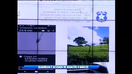 Uma operação desmontou quadrilha acusada de assaltos a bancos em Alagoas