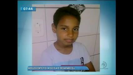 Um adolescente de 12 anos está desaparecido desde ontem