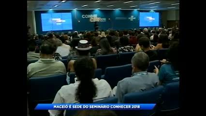 Maceió é sede do seminário Conhecer 2018