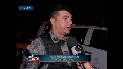 Polícia apreendeu adolescente na Grota do Rafael