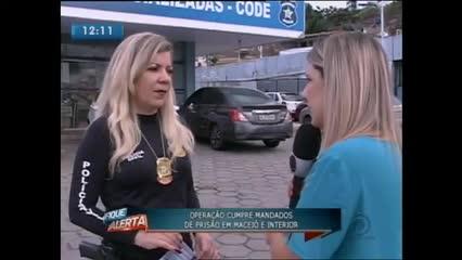 Operação cumpre mandados de prisão em Maceió e interior