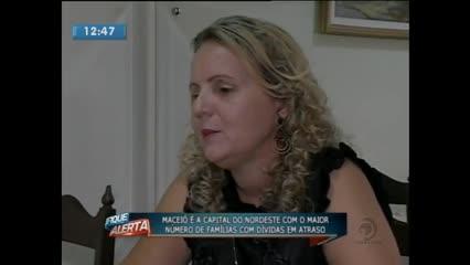 Maceió é a capital do nordeste com o maior número de famílias com dívidas em atraso