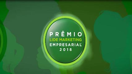 PRÊMIO LIDE DE MARKETING EMPRESARIAL 2018