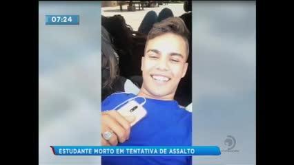 Estudante de 17 anos foi assassinado durante tentativa de assalto