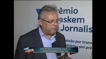Apresentada hoje a nova edição do Prêmio Braskem de Jornalismo