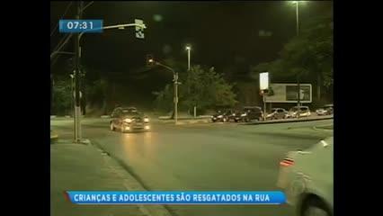 Crianças e adolescentes foram resgatados das ruas