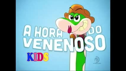 Hora do Venenoso Kids