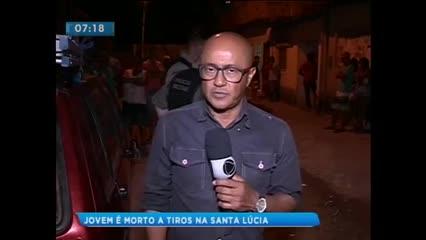 Jovem de 25 anos foi assassinado com vários tiros na Santa Lúcia