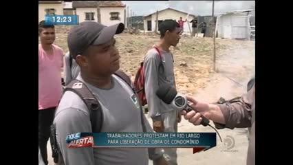 Trabalhadores protestaram em Rio Largo para liberação de obra de condomínio