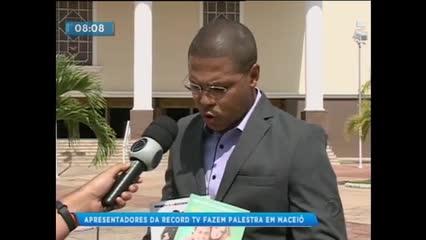 Apresentadores da Record TV fazem palestra hoje em Maceió