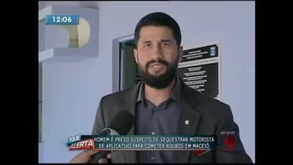 Homem foi preso suspeito de sequestrar motorista de aplicativo para cometer roubos em Maceió