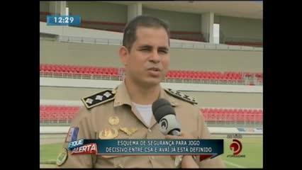 Esquema de segurança para jogo entre CSA e Avaí já está definido