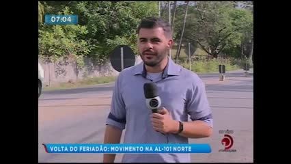 Volta do Feriadão: Movimento na AL-101 Norte