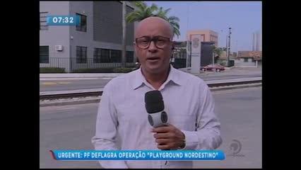 Polícia Federal deflagra operação Playground Nordestino