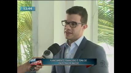 Planejamento financeiro é tema de palestra em Maceió