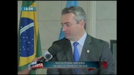 Polícia Federal apresentou balanço de operações em 2018