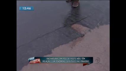 Rachaduras em piso de posto não têm relação com fenômeno geológico no Pinheiro