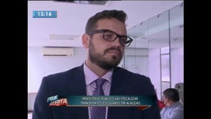 Ministério Público vai fiscalizar transportes escolares em Alagoas