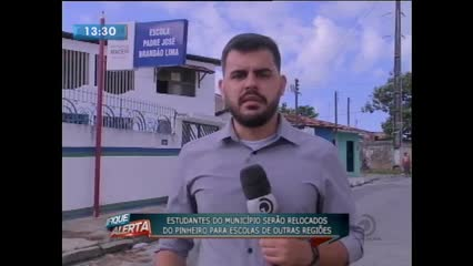 Alunos do Pinheiro serão transferidos para outros bairros