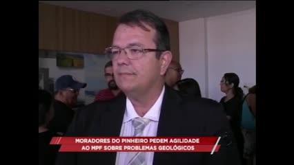 Moradores do Pinheiro pedem agilidade ao MPF sobre problemas geológicos