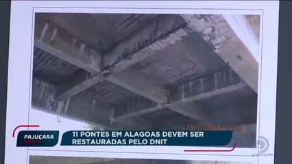 11 pontes em Alagoas devem ser restauradas pelo DNIT