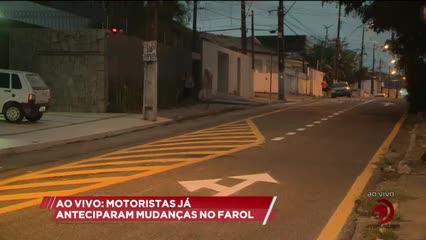 Motoristas já anteciparam mudanças no Farol