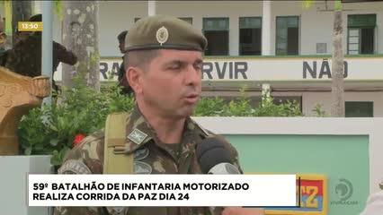 59ª Batalhão de Infantaria Motorizado realiza Corrida da Paz dia 24