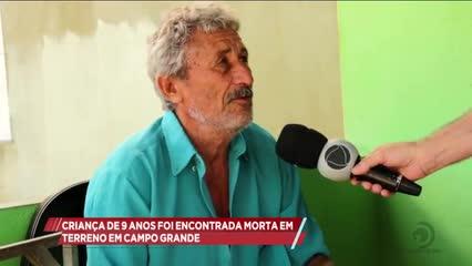 Criança de 9 anos foi encontrada morta em terreno em Campo Grande