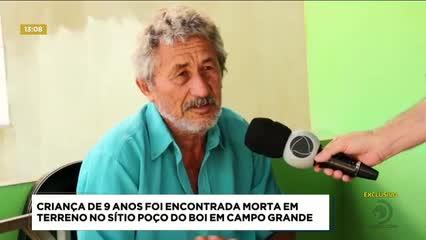 Criança de 9 anos foi encontrada morta em terreno no Sítio Poço do Boi, em Campo Grande