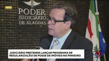 Judiciário pretende lançar programa de regularização de posse de imóveis no Pinheiro