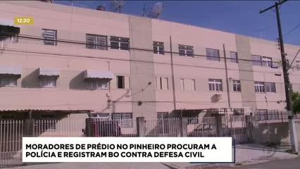 Moradores do Pinheiro prestaram queixa contra a Defesa Civil