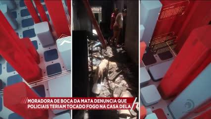 Moradora de Boca da Mata denuncia que policiais teriam tocado fogo na casa dela