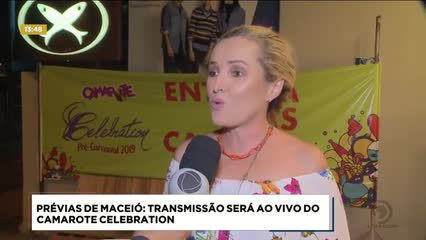 Prévias de Maceió: transmissão será ao vivo do Camarote Celebration