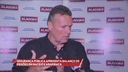Segurança Pública apresentou balanço de prisões em Maceió e Rio Largo