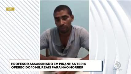 Polícia prendeu assassino confesso de professor na cidade de Piranhas
