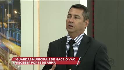 Guardas municipais de Maceió vão receber porte de arma