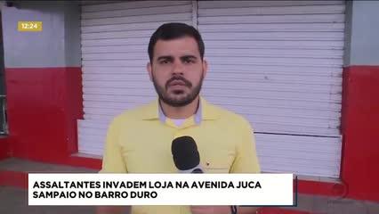 Assaltantes invadiram loja na Av. Juca Sampaio, no Barro Duro