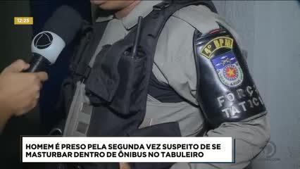 Homem foi preso suspeito de se masturbar dentro de ônibus no Tabuleiro