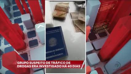 Grupo suspeito de tráfico de drogas era investigado há 40 dias