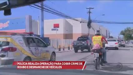 Polícia realizou operação para coibir crime de roubo e desmanche de veículos