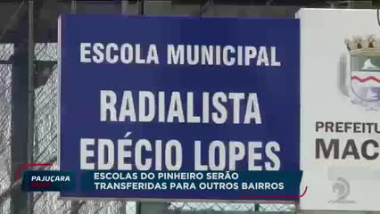 Escolas do Pinheiro serão transferidas para outros bairros