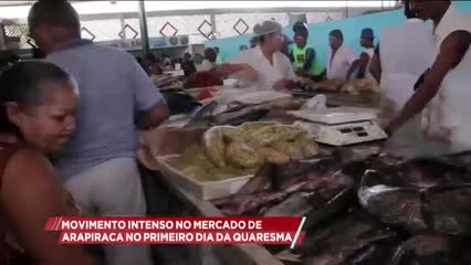 Movimento intenso no mercado de Arapiraca no primeiro dia da Quaresma