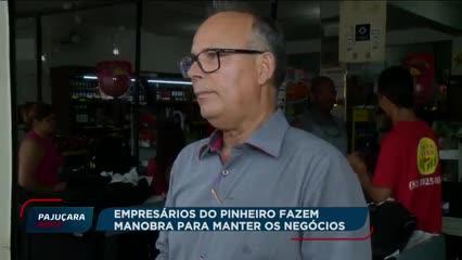 Empresários do bairro do Pinheiro lutam para manter os negócios